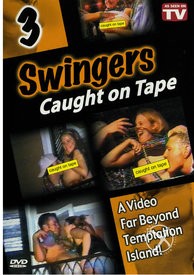 Swingers Caught On Tape 03